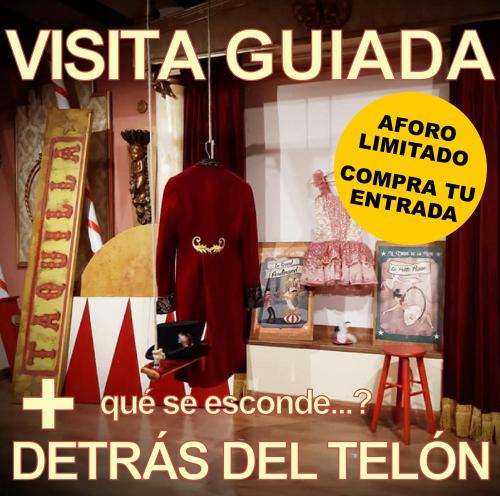 Visita Guiada + Detrás del Telón